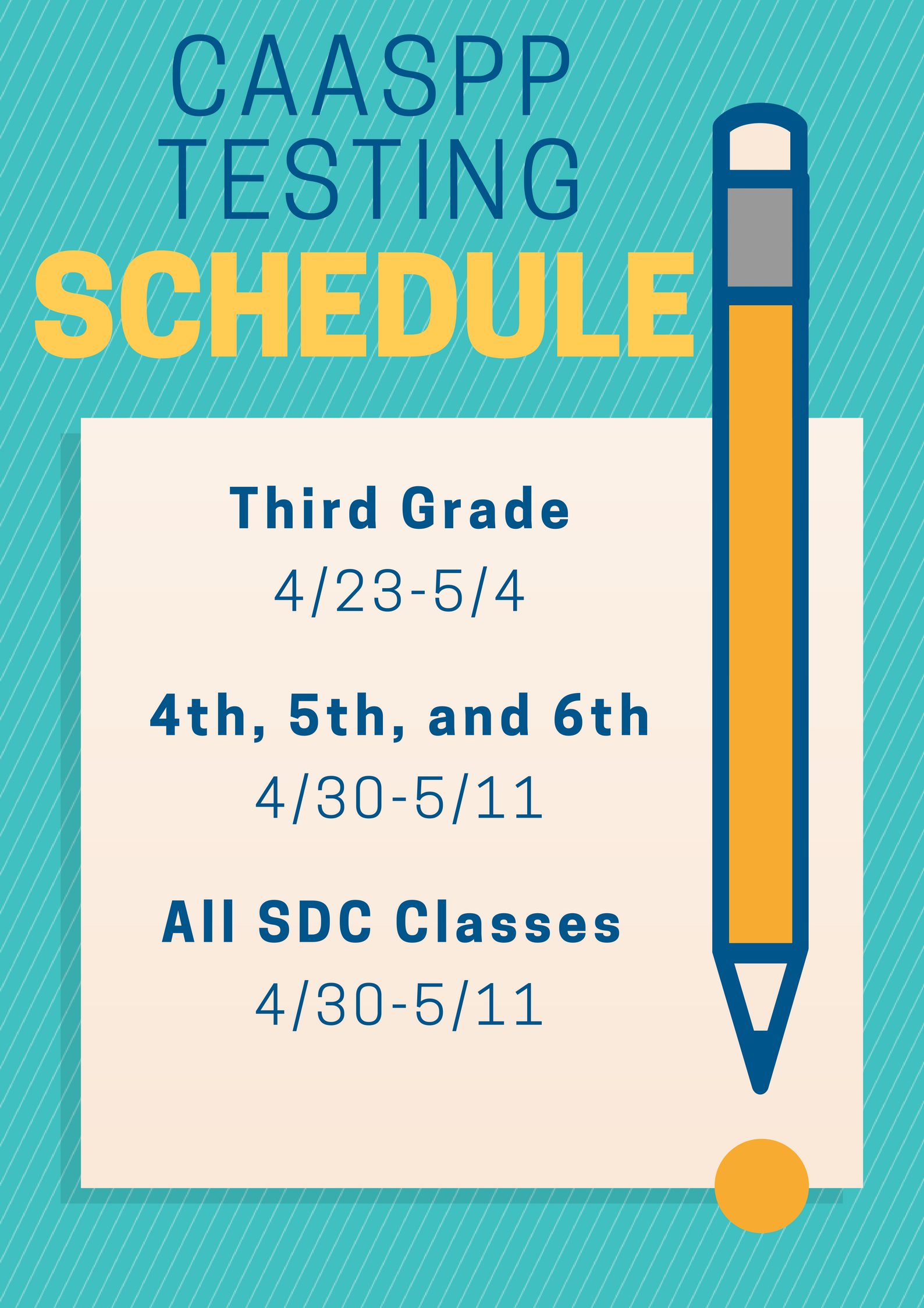 Testing Schedule for Grades 3-6