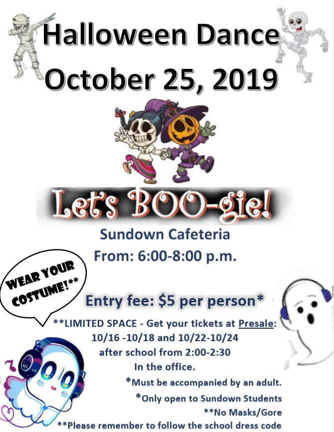 Halloween Dance- October 25th from 6-8 pm. 5 dollars per person